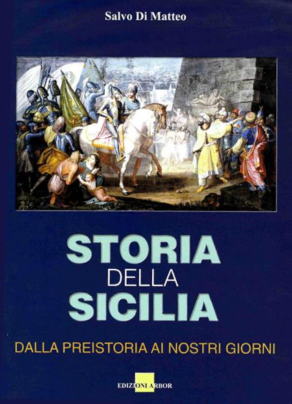 Copertina Storia della Sicilia - Salvo Di Matteo